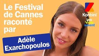 Adèle Exarchopoulos nous raconte ce qu'est vraiment le Festival de Cannes