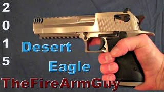2015 Desert Eagle .50 AE  First Look - TheFireArmGuy