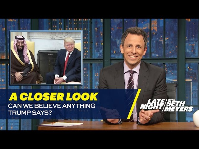 Image result for seth meyers can we believe anything trump says