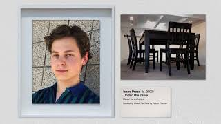 Isaac Pross: Under the Table | Nancy and Barry Sanders Composer Fellowship Program (CFP)
