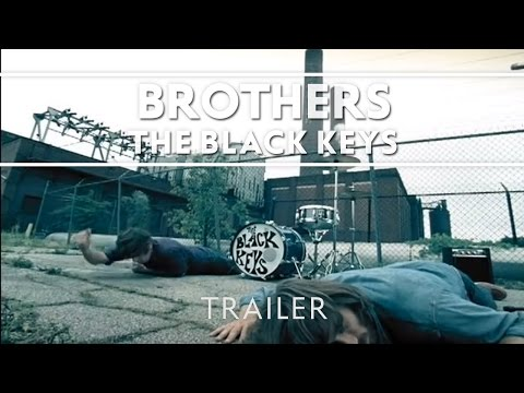 The Black Keys Brothers Trailer Youtube