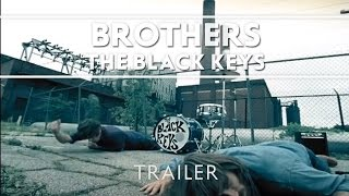 The Black Keys - Brothers [Trailer]