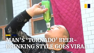 Chinese man's 'tornado' beer-drinking style becomes online sensation
