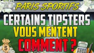 [Paris Sportifs] Comment certains TIPSTERS vous mentent ?