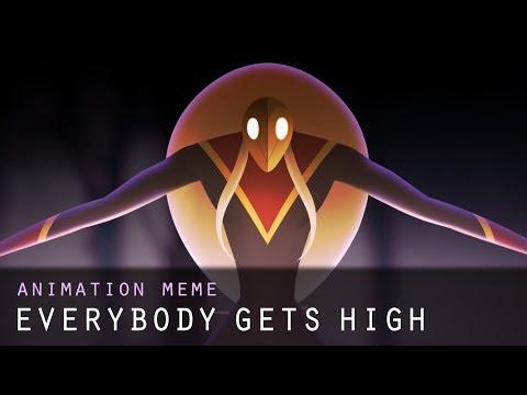 Everybody Gets High || Animation Meme