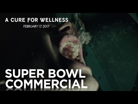 A Cure For Wellness | #SB51 Commercial | 20th Century Fox