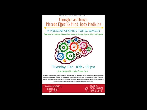 Thoughts as Things: Placebo Effect  & Mind Body Medicine