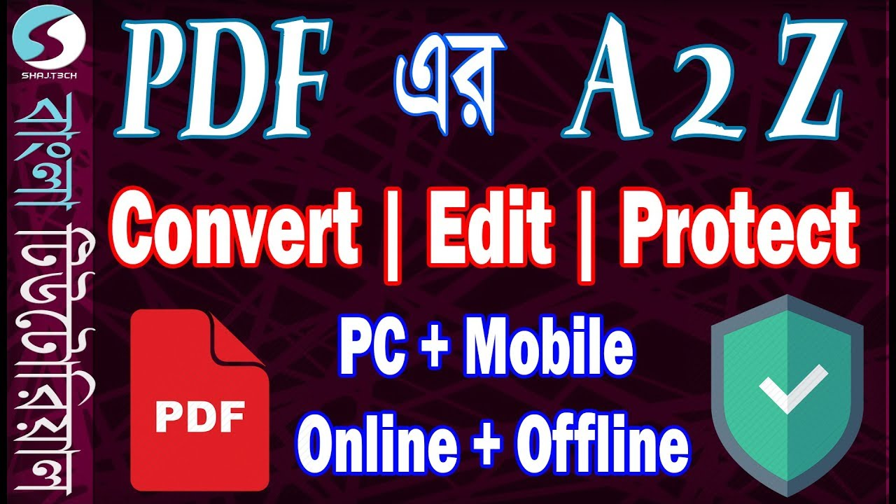 Complete PDF Tutorial A2Z Bangla – Convert | Edit | Protect