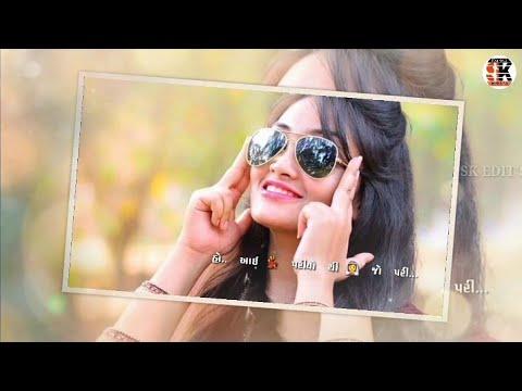 New Status _New Gujarati Status Video 2019 ( Best Gujarati Status ) 🙏SK Edit's😍