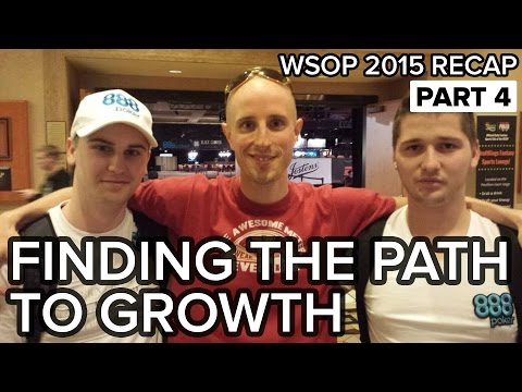 How to Find the Path to Sustainable Growth - WSOP Recap