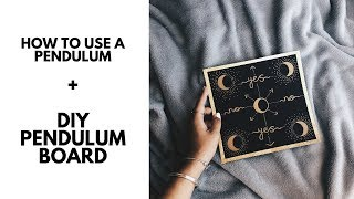 How to use a pendulum; how it works + DIY pendulum board