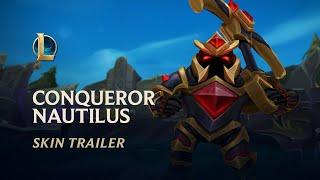 Conqueror Nautilus | Skin Trailer - League of Legends