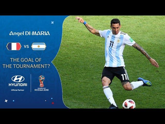 Angel DI MARIA goal vs France   2018 FIFA World Cup   Hyundai Goal of the Tournament Nominee