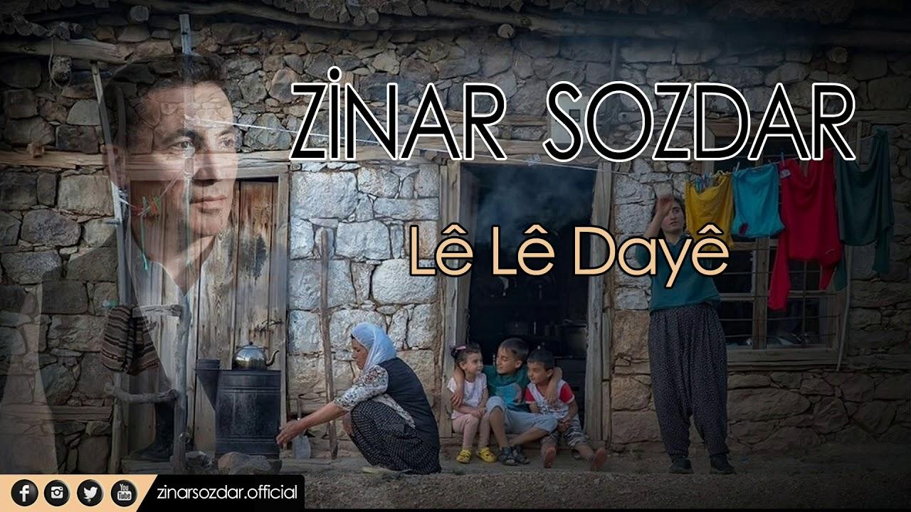 Zinar Sozdar - Lê Lê Dayê (Official Music Video)