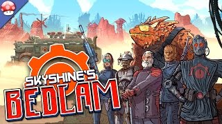 Skyshines BEDLAM Gameplay [PC HD] [60FPS]