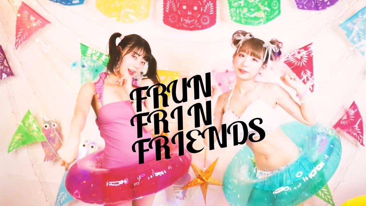 FRUN FRIN FRIENDS – FRUN FRIN FRIENDS