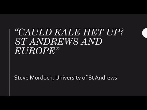 Steve Murdoch, 'Cauld Kale Het Up? St Andrews and Europe'