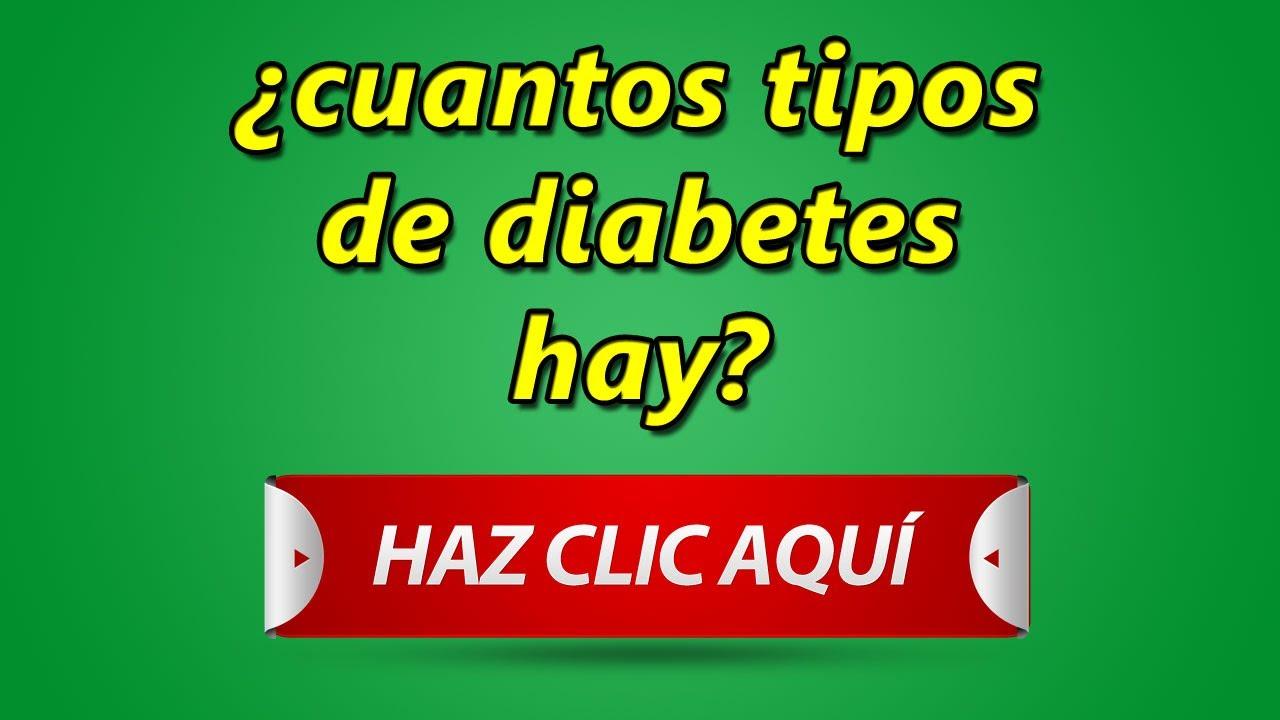 Cuantos tipos de diabetes hay clases de diabetes youtube for Cuantos codones existen