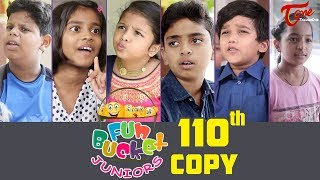 Fun Bucket JUNIORS | Episode 110 | Kids Funny Videos | Comedy Web Series | By Nagendra K | TeluguOne