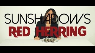 SUNSHADOWS - Red Herring [Promo Teaser]
