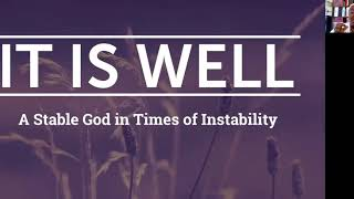 PWAM Virtual Sunday Sermon 2020_0906 IT IS WELL