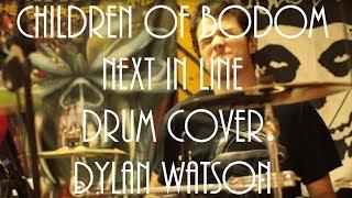 Video Dylan Watson - Children of Bodom - Next in line - drum cover download MP3, 3GP, MP4, WEBM, AVI, FLV September 2017