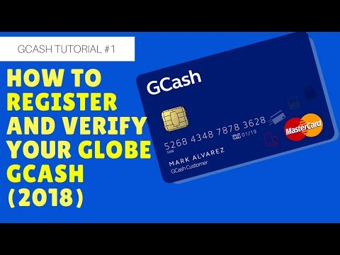 GCash Tutorial #1: (2018) How to register and verify your Globe GCash account.