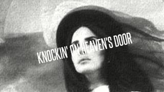 Lana Del Rey - Knockin
