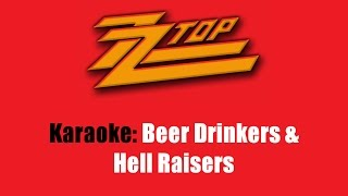 Karaoke: ZZ Top / Beer Drinkers & Hell Raisers
