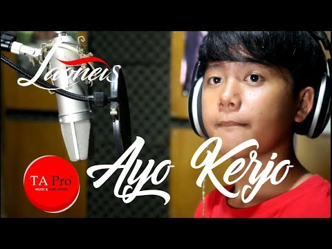 Ayo Kerjo - Laoneis Band - Official Lyric Video