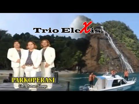 Trio Elexis - Parkoperasi