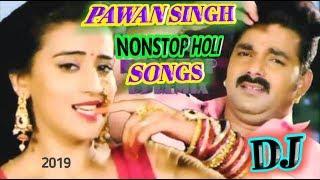 PAWAN SINGH - BHOJPURI #NONSTOP HOLI DJ SONG 2019 -KHESARI LAL YADAV DJ SONG