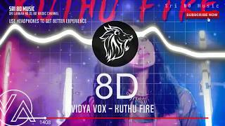 Vidya Vox - Kuthu Fire 8D (Use Headphone for Super Experience)