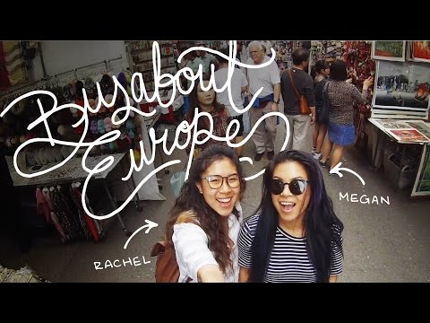 Our Application for BUSABOUT EUROPE | Megan & Rachel