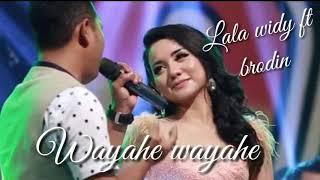 Viral..!!! Lagu terbaru new pallapa Wayahe wayahe - lala widy ft brodin