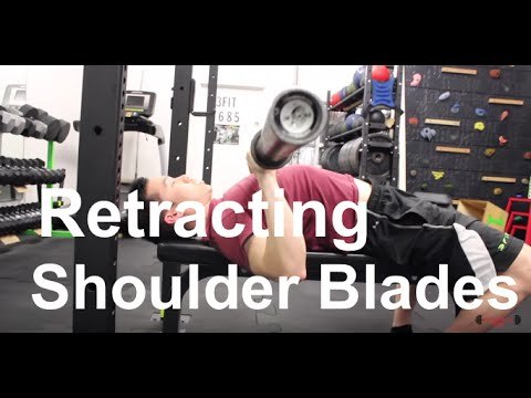 Retracting Shoulder Blades in Bench Press: How & Why
