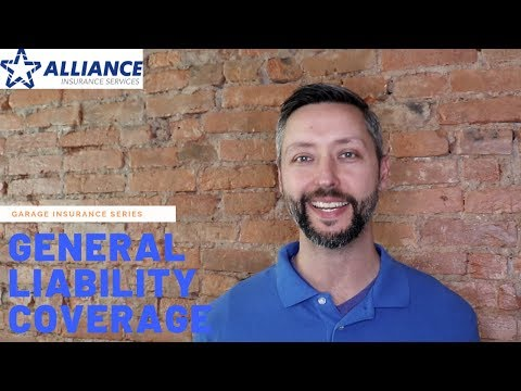 General Liability Coverage For Garage Insurance