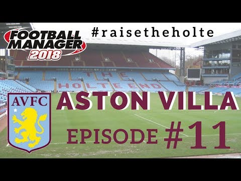FM18 - Aston Villa Ep. 11: The Push for the Premier League - Football Manager 2018