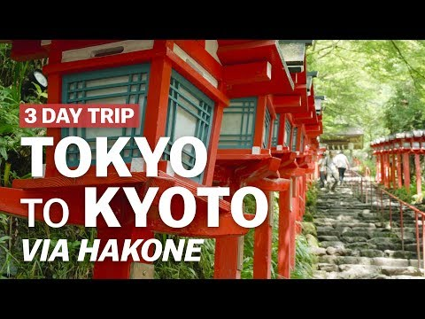 3 Day Trip from Tokyo to Kyoto via Hakone | japan-guide.com