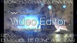 MONCHO CHAVEA - ENVIDIA 2018 REMIX DJ MIGUEL TE PONE A GOZAR