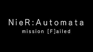 Nier Automata: All Secret Endings (F through Z) (Except Y!)