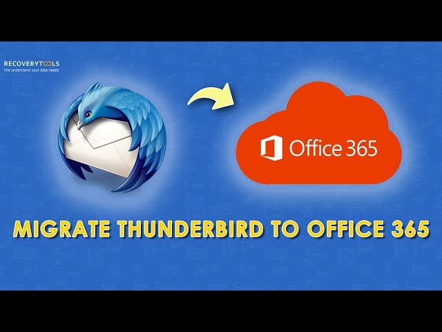 Migrate Thunderbird to Office 365 with Contacts