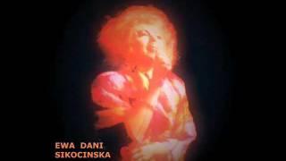 "Ewa ""Dani"" Sikocinska  All By Myself"