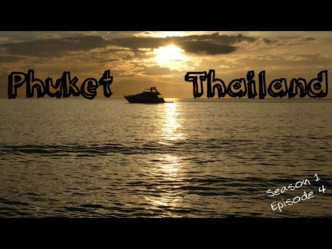 Phuket | Travel with Kids | The World & Us | Episode 4