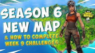 NOUVEAU SEASON 6 MAP IN FORTNITE - SEMAINE 9 CHEAT SHEET - Fortnite Battle Royale Gameplay