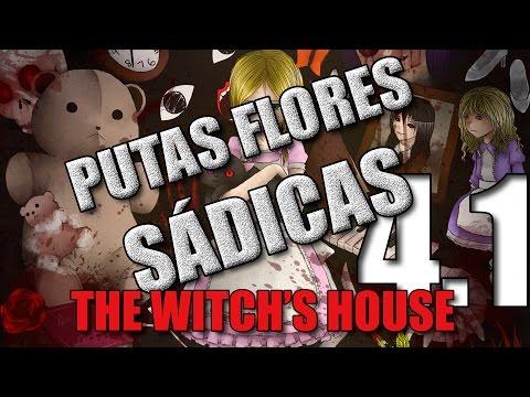 The Witch House parte 4.1 - Putas Flores Sádicas