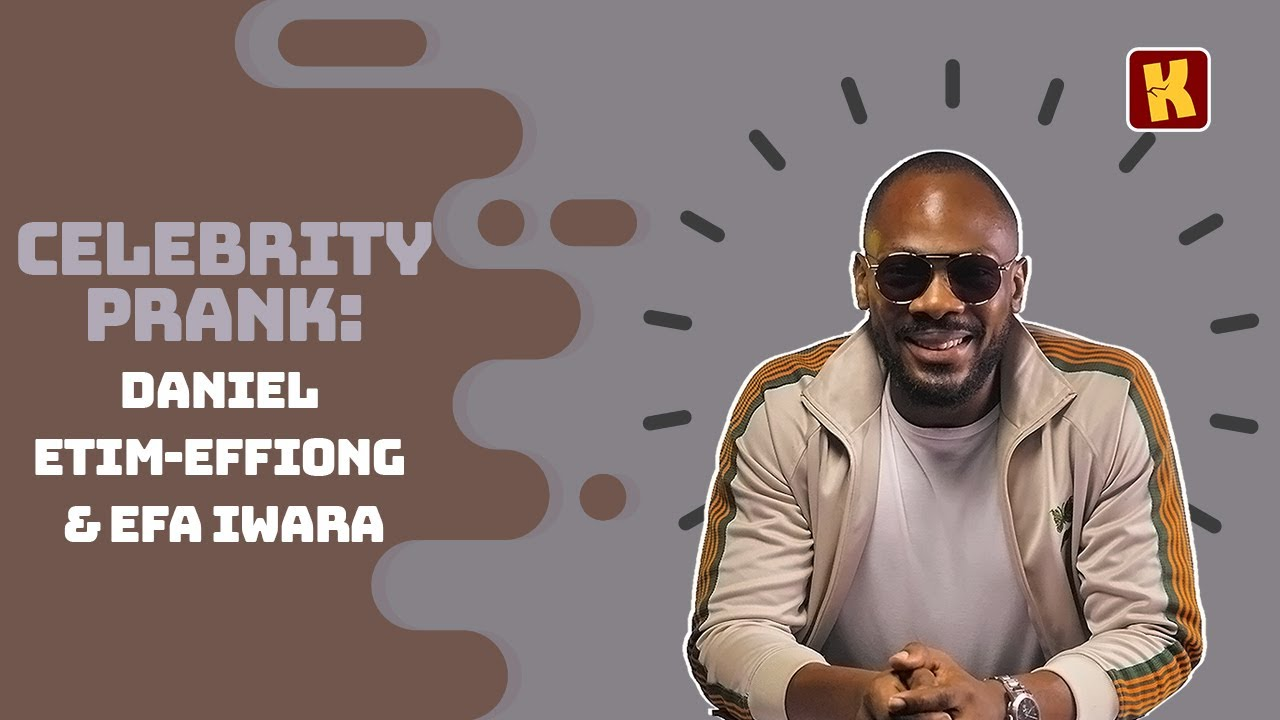 Download Kraks Prank: DANIEL ETIM  EFFIONG Pranks  EFA IWARA    Celebrity Pranks