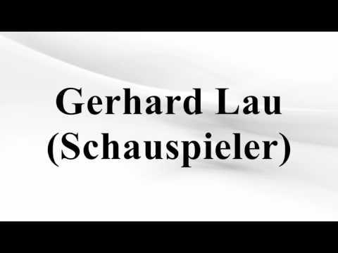 Gerhard Lau (Schauspieler)
