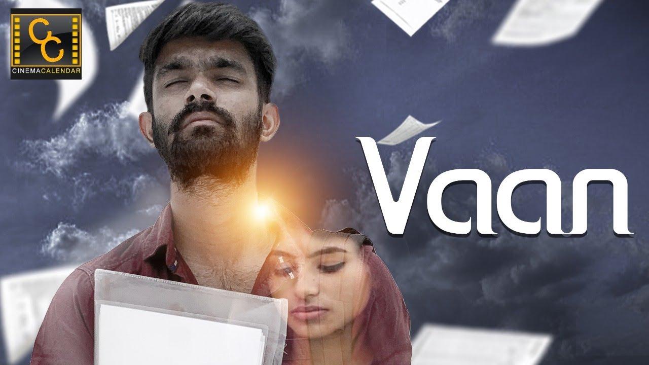 Vaan | 2020 Tamil Love Short Film | Tharun Kumar | #CinemaCalendar