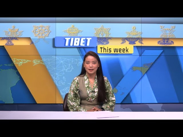 Tibet This Week - 09 April, 2021